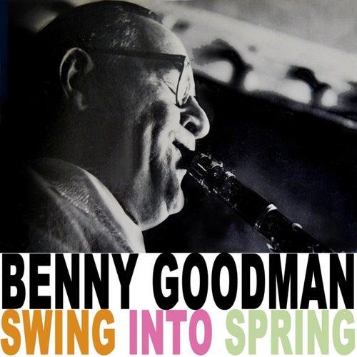 Swing Into Spring by Benny Goodman
