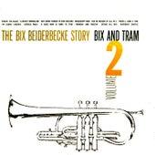 The Bix Beiderbecke Story Volume 2 by Bix Beiderbecke