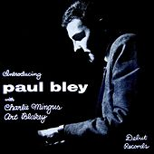 Introducing Paul Bley by Paul Bley