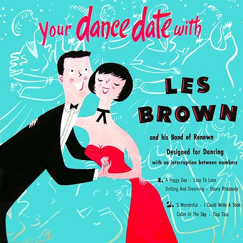 Your Dance Date With Les Brown by Les Brown