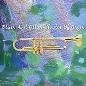 Blues And Other Shades Of Green by Urbie Green