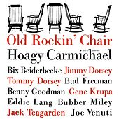 Old Rockin' Chair by Hoagy Carmichael