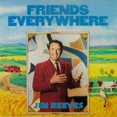 Friends Everywhere by Jim Reeves