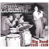 Big Band 1936 - 1939 by Benny Goodman