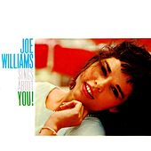 Joe Williams Sings About You! by Joe Williams