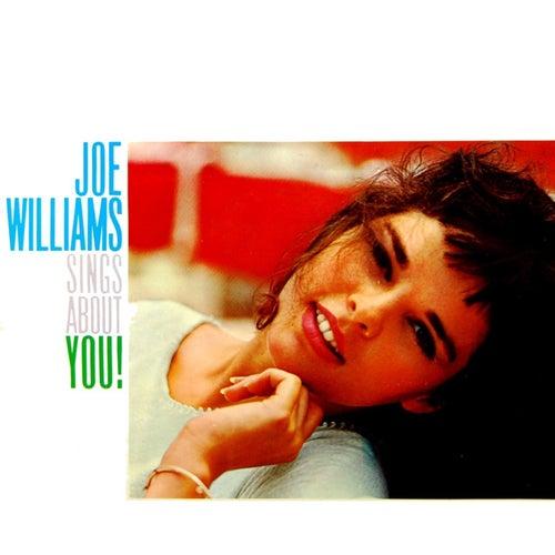 Joe Williams Sings About You! by Joe Williams
