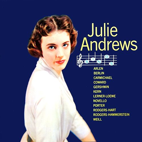 Julie Andrews Sings by Julie Andrews