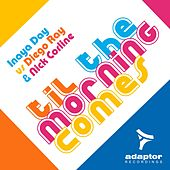 Til the Morning Comes by Inaya Day