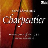 Charpentier: Sacred Choral Music von Harmony of Voices