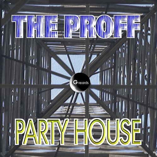 Party House by Proff