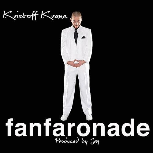 Fanfaronade by Kristoff Krane