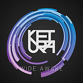 Wide Awake by Ketura