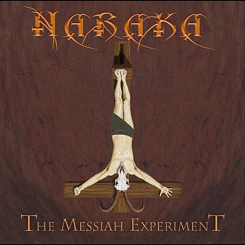 The Messiah Experiment by Naraka