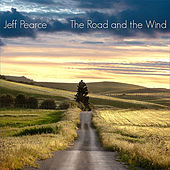 The Road and the Wind by Jeff Pearce