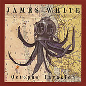 Octopus Invasion by James Chance And The Contortions