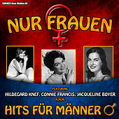 Nur Frauen! – Hits für Männer by Various Artists