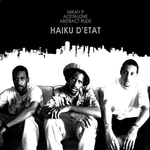 Haiku D'Etat by Haiku D'Etat