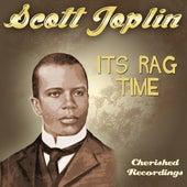 Its Rag Time von Scott Joplin