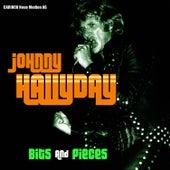 Johnny Hallyday - Bits & Pieces by Johnny Hallyday