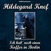 Hildegard Knef - Ich hab' noch einen Koffer in Berlin by Hildegard Knef