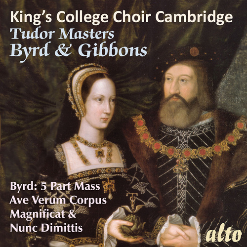 Tudor Masters - Byrd & Gibbons by King's College Choir