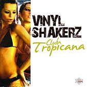 Club Tropicana (Special Maxi Edition) by Vinylshakerz