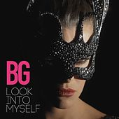 Look Into Myself von B.G.