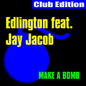 Make a Bomb Club Edition by Edlington