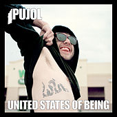 United States Of Being by Pujol