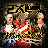 Magic City by 2xl