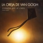 Cometas Por El Cielo (Remixes) by La Oreja De Van Gogh