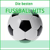 Die besten Fussball Hits by Various Artists