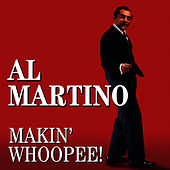 Makin' Whoopee! by Al Martino