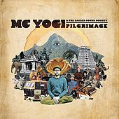 Pilgrimage by MC Yogi