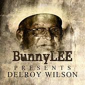 Bunny Striker Lee Presents Delroy Wilson Platinum Edition by Various Artists