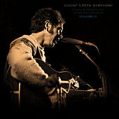 Charlie Gearheart's Home Recordings Volume II by Goose Creek Symphony