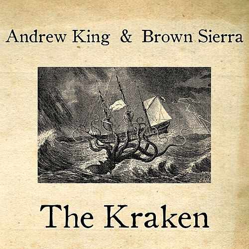 The Kraken - EP by Andrew King