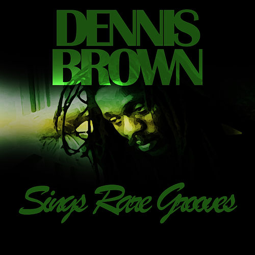 Dennis Brown Sings Rare Grooves Platinum Edition by Dennis Brown