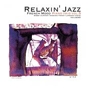 Relaxin' Jazz: French Mood Piano trio, Vol. 5 (Jazz Lounge Version) by Bobby Durham