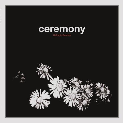 Safranin Sounds by Ceremony (2)