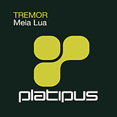 Meia Lua by Tremor