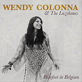 Barefoot in Belgium by Wendy Colonna