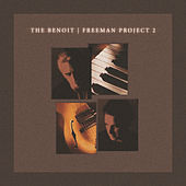 The Benoit/Freeman Project 2 by The Benoit/Freeman Project