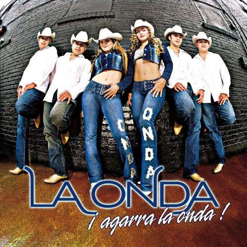 Agarra La Onda! by La Onda
