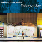 Jazz Moods: 'Round Midnight by Thelonious Monk