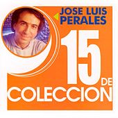 15 De Coleccion by Jose Luis Perales