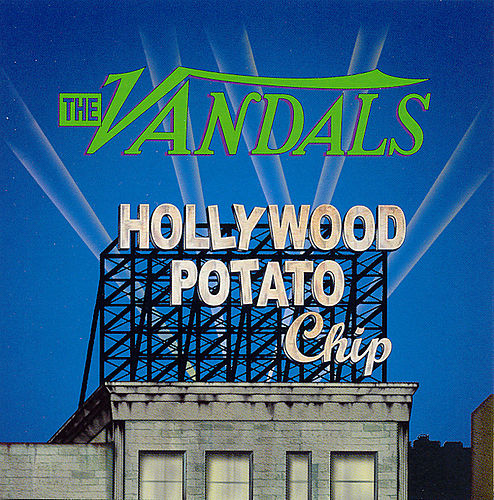 Hollywood Potato Chip by Vandals