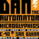 Don't Hate The Player by Dan The Automator