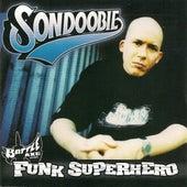 Funk Superhero by Son Doobie