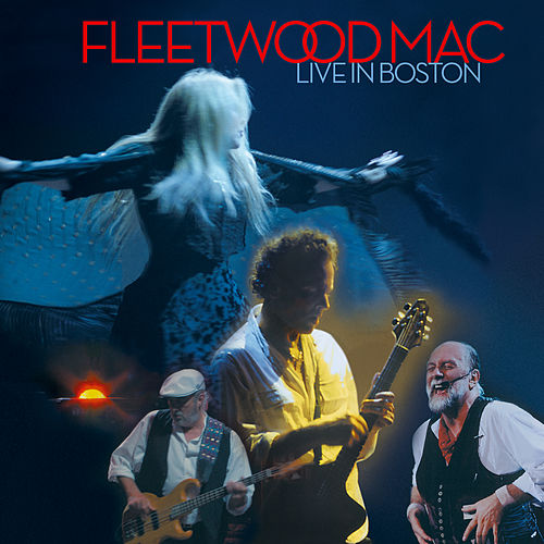 Live In Boston von Fleetwood Mac